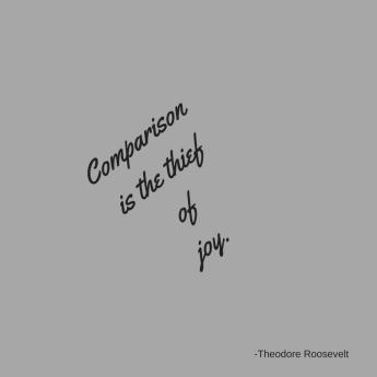 Comparisonis the thiefofjoy..jpg