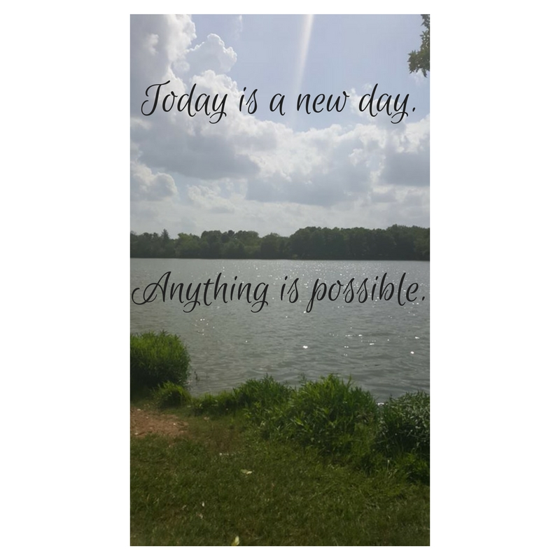 Today is new day.There is nothing you can't do..jpg