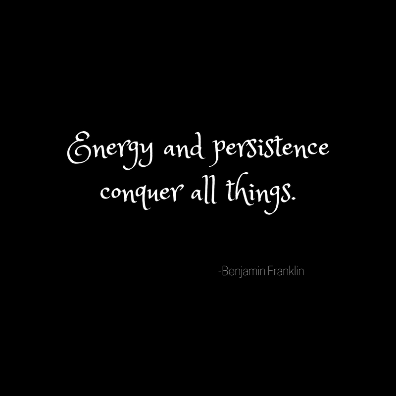 Energy and persistenceconquer all things.