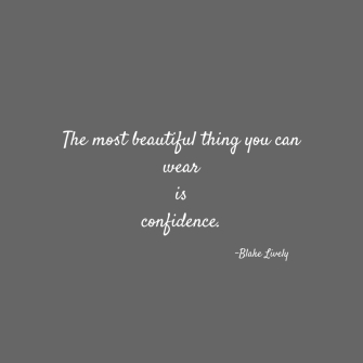The most beautiful thing you can wearisconfidence..jpg